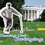 John Niems Music Album, Coming Out Swinging