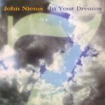 John Niems Music Album, In Your Dreams