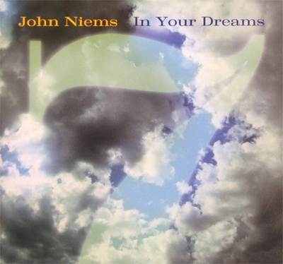John Niems Music Album, In Your Dreams