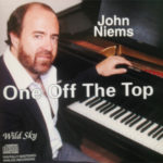 John Niems Music Album, One Off the Top